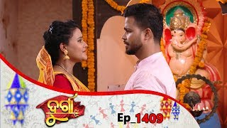 Durga | Full Ep 1409 | 17th June 2019 | Odia Serial - TarangTV