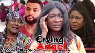 CRYING ANGEL SEASON 5 - (New Movie) Best Of Mercy Johnson 2019 (Nollywoodpicturestv)