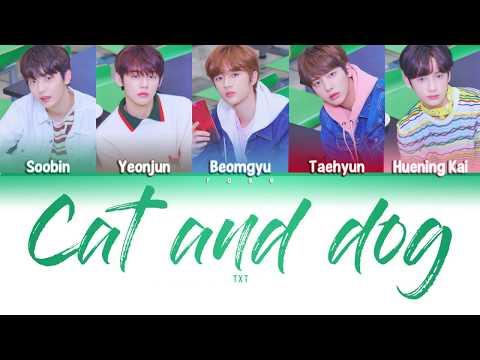 {Han/Rom/Vostfr} TXT (투모로우바이투게더 (Tomorrow X Together)) - Cat & Dog Mp3
