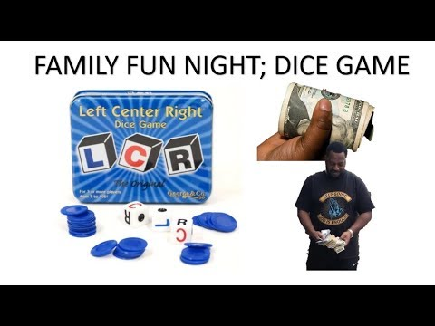 How To Play LCR Dice Game!!!!! Family Night