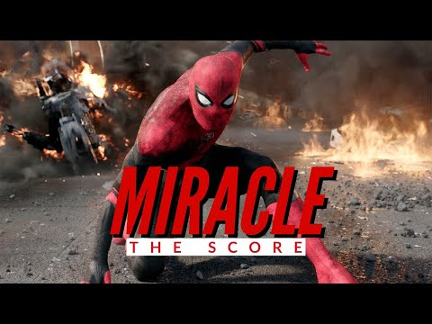 Marvel   Spider-Man Far From Home - MIRACLE   The Score    Music Tribute Edit