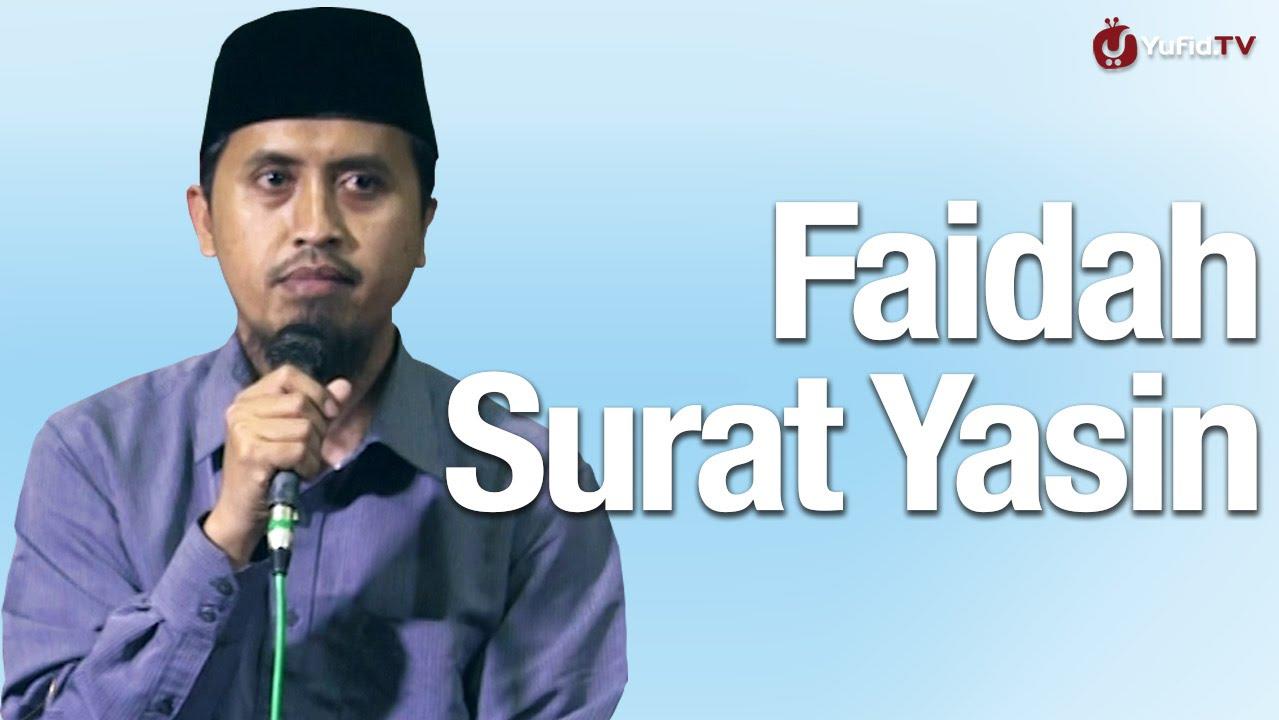 Kajian Tafsir Al Quran Faidah Dan Tafsir Global Surat Yasin Ustadz Abdullah Zaen Ma