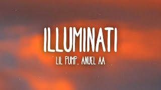 Lil Pump, Anuel AA - Illuminati (Letra/Lyrics)