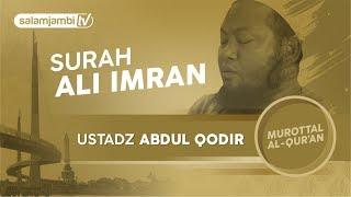 Surah Ali Imran - Ustadz Abdul Qodir.mp3
