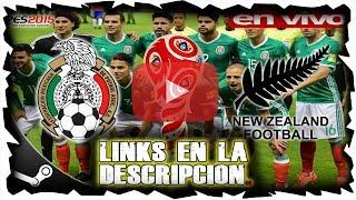 MÉXICO VS NUEVA ZELANDA   21 DE JUNIO DEL 2017 COPA CONFEDERACIONES EN VIVO  ONLINE PES2015