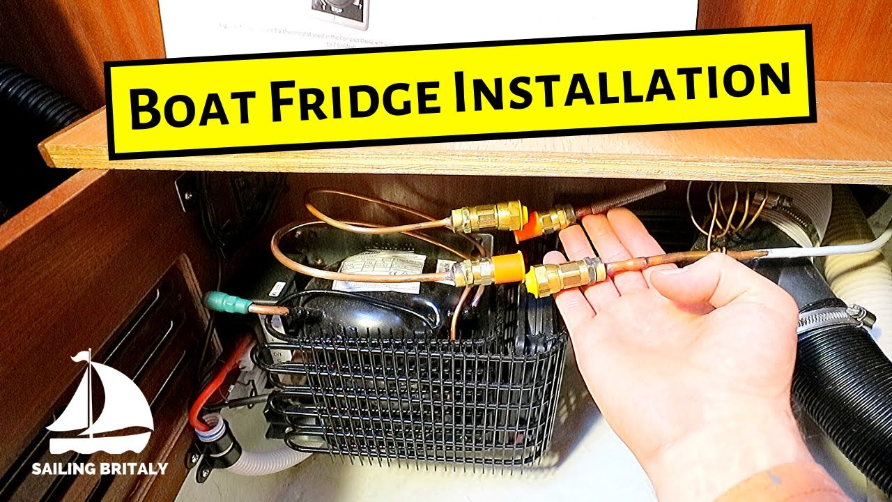 Isotherm Fridge - Step by Step Installation | ⛵ Sailing Britaly ⛵ [Boat  Work]