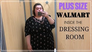 WALMART INSIDE THE DRESSING ROOM | PLUS SIZE