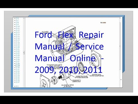 ford flex repair manual and service manual online 2009 2010 2011 rh youtube com 2017 Ford Flex Interior 2007 Ford Flex
