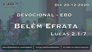 Lucas 2.1-7 - Belém Efrata