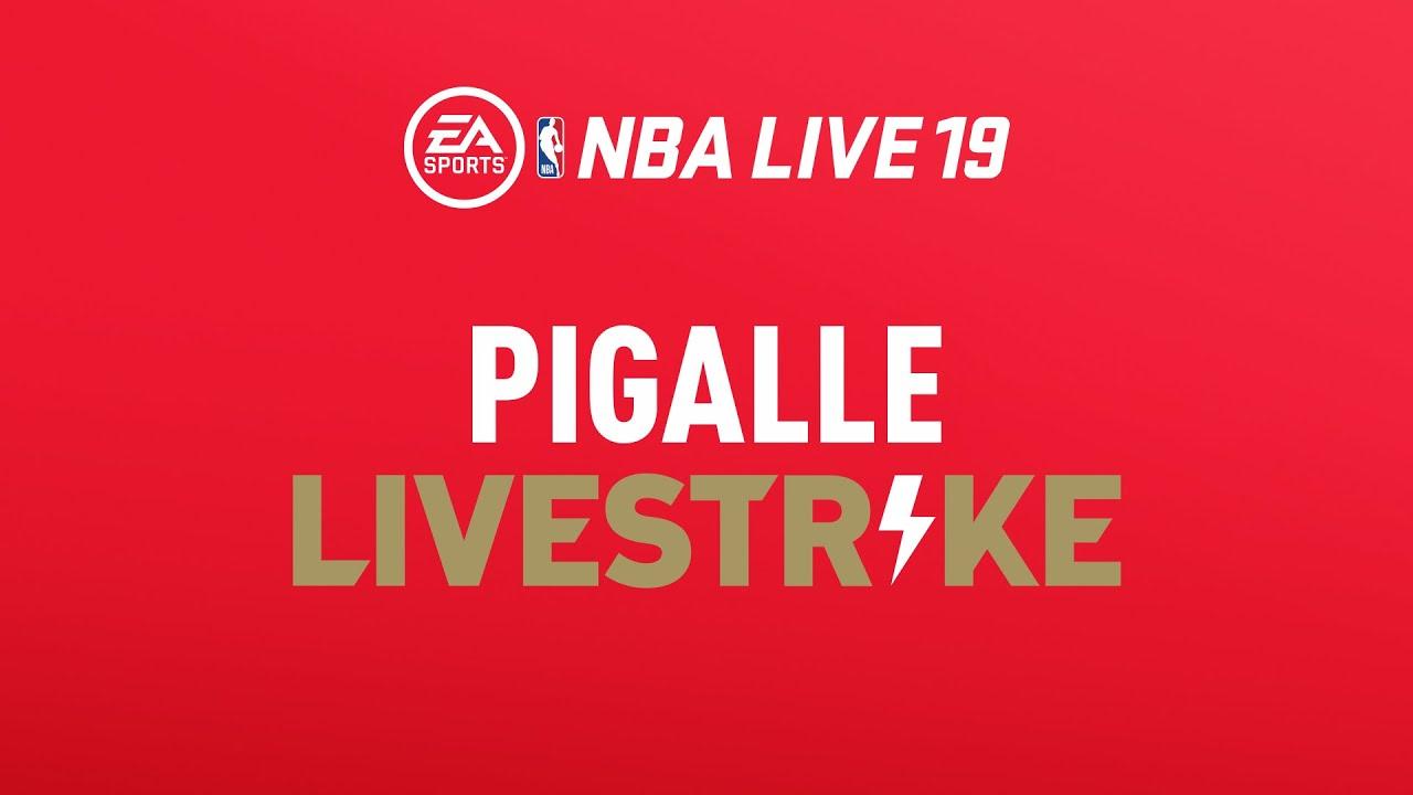 NBA LIVE 19 - Pigalle LIVESTRIKE