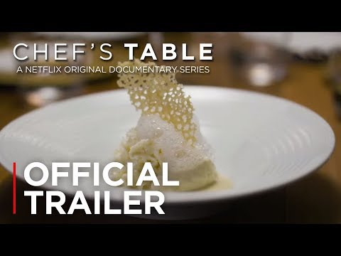 Chef's Table | Official Trailer [HD] | Netflix