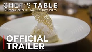 Chef's Table - Season 1 - Official Trailer - Netflix [HD]