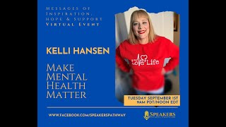 Episode #70 Messages of Inspiration Hope & Support: Kelli Hansen