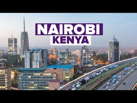 Discover Kenya's Capital Nairobi. East Africa's Most Developed City