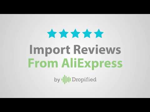 Why You Should Start Importing AliExpress Product Reviews Into Your Shopify Store – Part 2