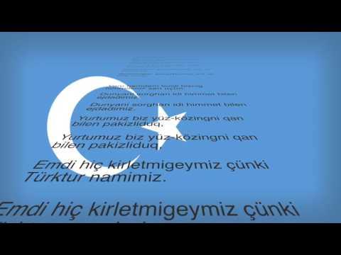 Doğu Turkistan milli marşi / National anthem of eastern Turkestan