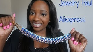 Aliexpress | Jewelry Haul & Mini Hair Update
