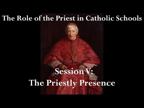 Session V: The Priestly Presence