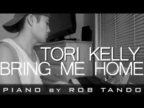Tori Kelly - Bring Me Home (Piano Cover | Rob Tando)