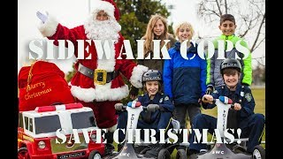 Sidewalk Cops Save Christmas!
