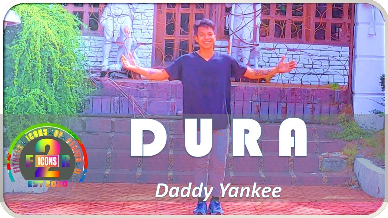 Download Dura - Daddy Yankee I FITNESS ICONS OF REGION 2 I PH I Dance Fitness