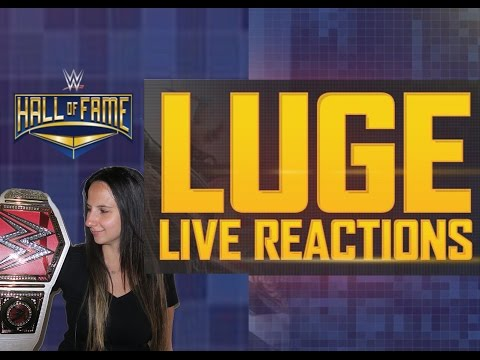 WWE Hall of Fame Live Reactions with Luge