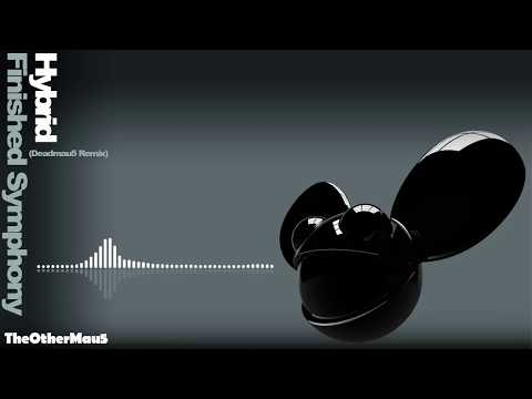Hybrid   Finished Symphony Deadmau5 Remix (Original Video) Progressive House