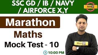 Mock Test - 10 ||#SSC GD/IB/AIRFORCE X,Y/NAVY || Marathon Class || Maths || By Manjeet  Sir