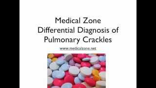 Medical Zone - Differential Diagnosis of Pulmonary Crackles