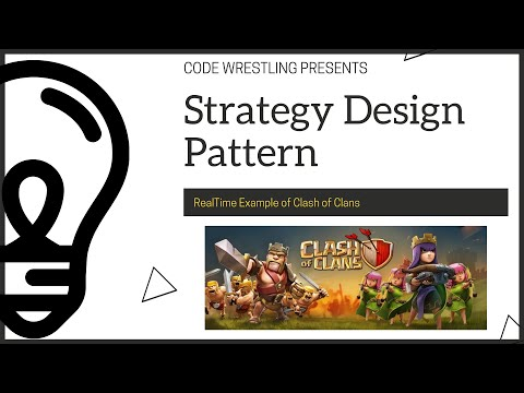 Strategy Design Pattern | RealTime Example With Clash Of Clans
