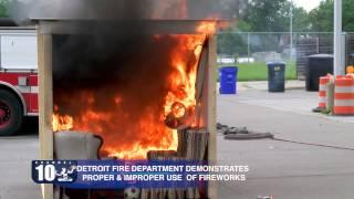 Detroit Fire Department Demonstrates Dangers of Fireworks