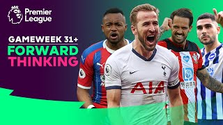 Forward Thinking | The FPL Show | Gameweek 31+