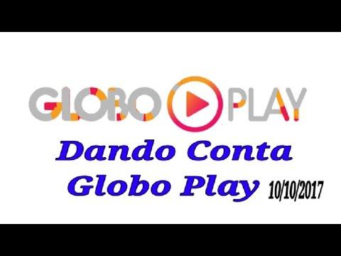 DANDO CONTA GLOBO PLAY 2017