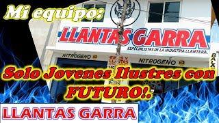Gambar cover Mi equipo en LLANTAS GARRA. (Solo Jóvenes con futuro).