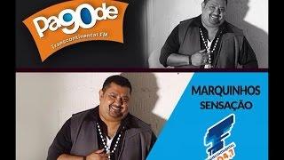 Pagode 90 - Marquynhos Sensação - Radio Transcontinental FM 104,7