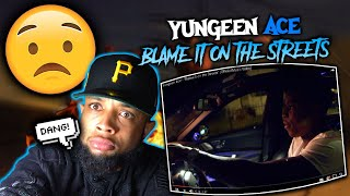 "HE BEEN THROUGH SO MUCH! Yungeen Ace - ""Blame It on the Streets"" (Official Music Video) 
