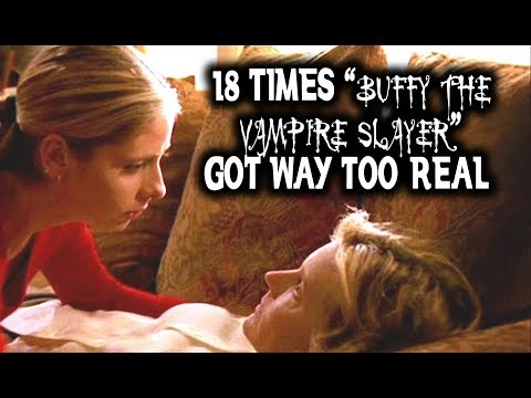 "18 Times ""Buffy The Vampire Slayer"" Got Way Too Real"