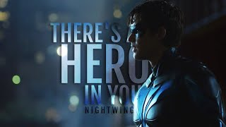 There's a Hero in You || Nightwing