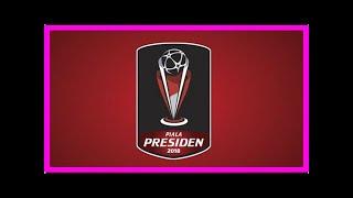 Download Berita Terkini | Hasil Pertandingan dan Klasemen Grup B Piala Presiden... Mp3 and Videos