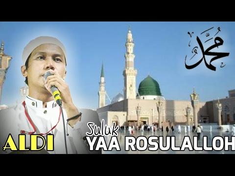 Ya Rosulalloh - Sholawat Gus Aldi