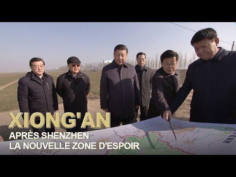 Xiong'an: Après Shenzhen, la nouvelle zone d'espoir