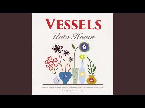 Vessel, I Am a Vessel