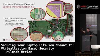#HITBCyberWeek #CommSec Securing Your Laptop Like You *Mean* It - Milosch Meriac