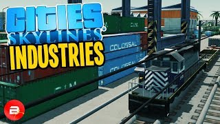Cities: Skylines Industries - ALL the Factories!! #26 (Industries DLC)