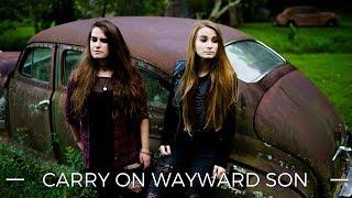 Carry On Wayward Son Kansas Reimagined Cover By Facing West Supernatural