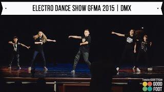 ЭЛЕКТРО - ДЭНС ШОУ GFMA 2015 | DMX(29.12.15 | Отчётный концерт Good Foot Music Awards 2015 Выступление группы Электро-дэнс Тема номера: DMX Руководитель: Кузнец..., 2016-01-18T08:23:27.000Z)