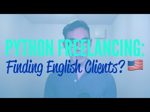 Python Freelancing – Where to Find English Speaking Clients?
