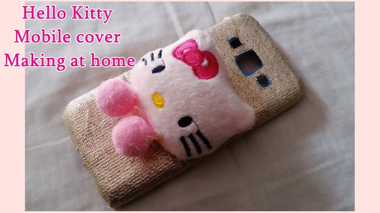 size 40 c605d a8ea1 DIY- How to Make Market Style Hello Kitty Mobile Cover at home || upcycling  ideas
