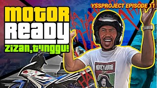 MOTOR SHUIB DAH READY NAK RACE #YSSPROJECT EPISODE 11 #HONEYJUANA #SHUIBCHANNEL