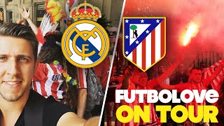 REAL vs ATLETICO | Futbolove On Tour - #GetMilanExcited